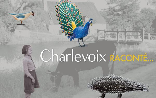 Carton d'invitation : Charlevoix raconté. Fabuleux et familier