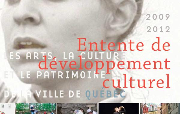 Brochure Entente de développement culturel. Ville de Québec