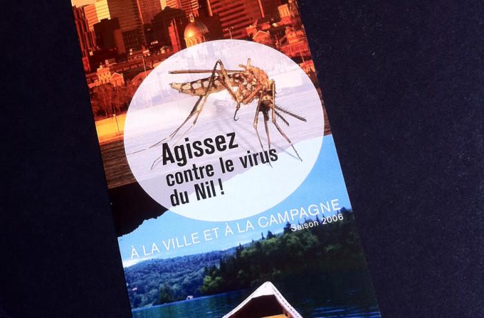 Dépliant Agissez contre le virus du Nil. Pige pour Identica, Cossette Québec