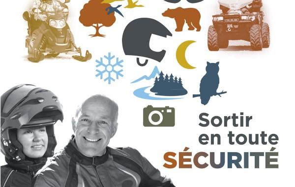 Campagne pour promouvoir la sécurité des utilisateurs de VHR et VTT. Gouvernement du Québec. Ministère des transports